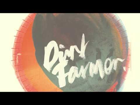 Dirt Farmer  - Show Girl