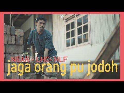 Near - Jaga Orang Pu Jodoh Ft Astoozgila X Irsan Yd X Kapthenpurek (Official Video)