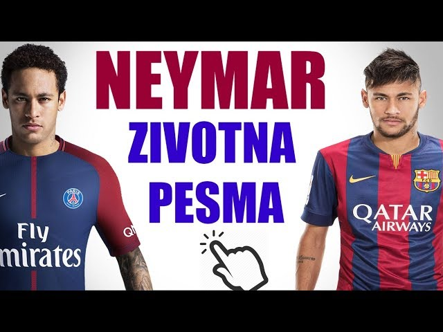NEYMAR JR - ZIVOTNA PESMA