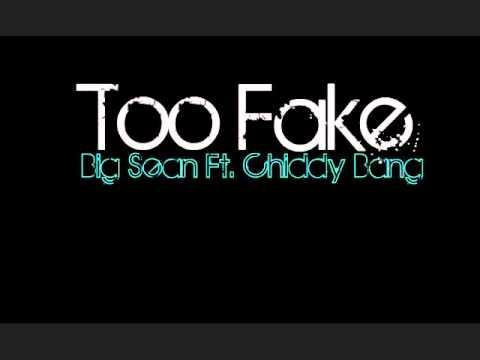 Big Sean - Too Fake