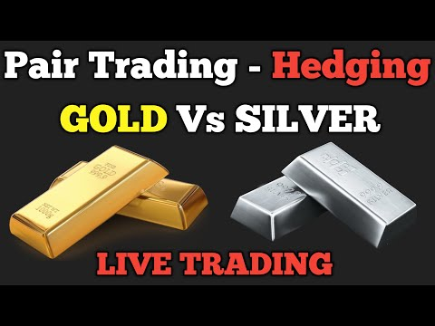 pair-trading-|-gold-vs-silver-|-hedging-strategy-|-forex-|-live-trading-|-commodity