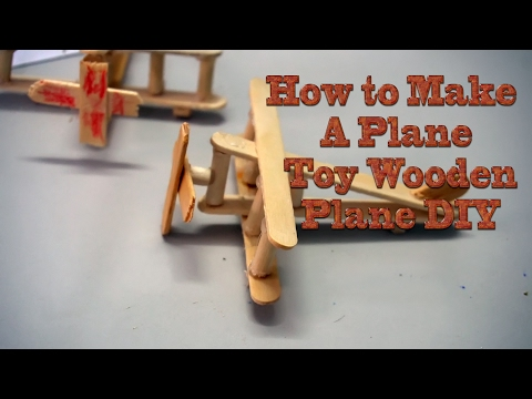 How to Make A Plane - Toy Wooden Plane DIY