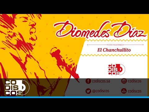 Diomedez Diaz - El Chanchullito (Audio) Travel Video