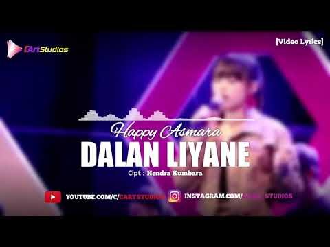happy-asmara---dalan-liyane-[video-lyrics]