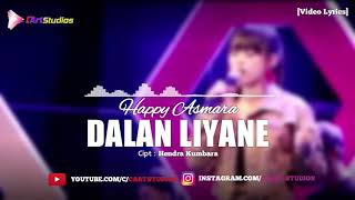 Gambar cover Happy Asmara - Dalan Liyane [Video Lyrics]