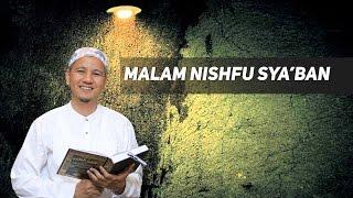 MALAM NISHFU SYA'BAN