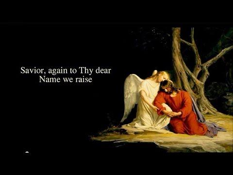 Christian Hymns with Lyrics - Saviour, Again to Thy Dear Name
