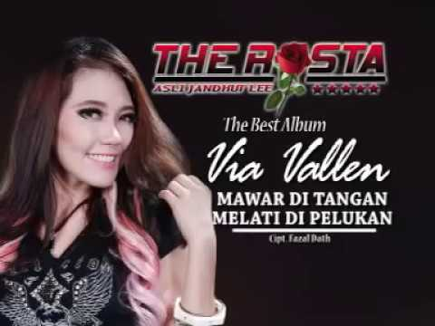 Mawar Ditangan Melati Dipelukan   Via Vallen The Rosta Vol 11 'Best of Via Vallen'