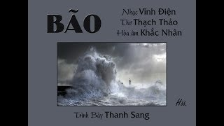 Bão (Vĩnh Điện, thơ Thạch Thảo) - Thanh Sang (Voice Guide)