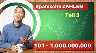 die Zahlen auf Spanisch lernen Teil 2: 100-1.000.000