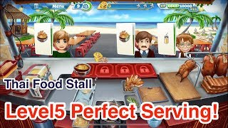 New!!!【Cooking Fever】Thai Food Stall Level5 3Stars!!