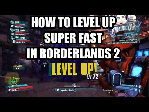 How to Level Up fast in Borderlands 2 (Boost to Level 72)