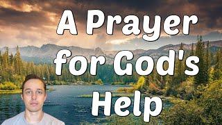A Powerful Prayer f๐r God's Help - Let's Pray Together