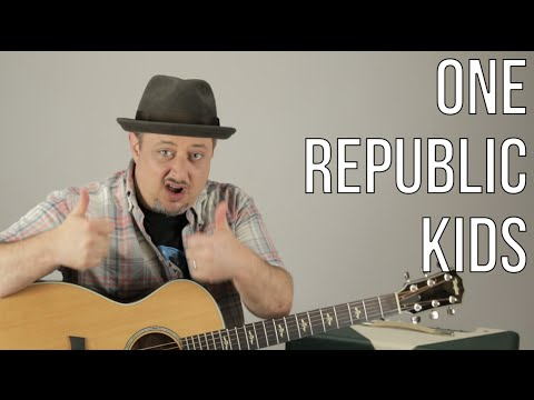 One Republic - Kids - Acoustic Guitar Lesson - How to Play on Guitar - Easy Acoustic Songs