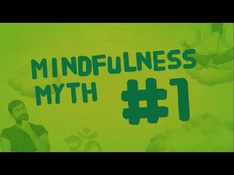 The Happiness Trap: The Five Mindfulness Myths