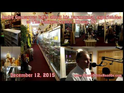 The Haunted Antique Center with Andri Goncarovs - December 12, 2015
