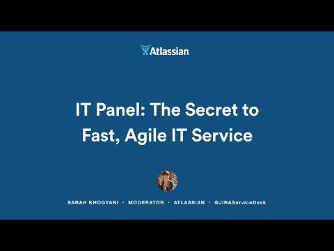 IT Panel: The Secret to Fast, Agile IT Service