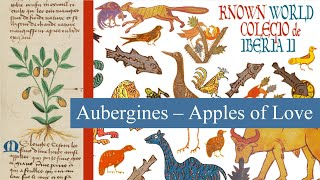 Apples of Love - History of Aubergines