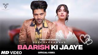 Baarish Ki Jaaye : Guru Randhawa (Official Video) | Ft. B Praak | Jaani |VENKAT'S MUSIC 2021