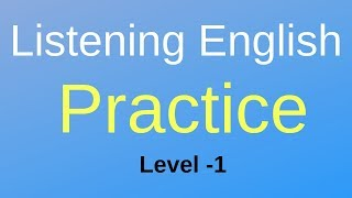 English Listening Practice | Learn Easy English listening Skills Level-1