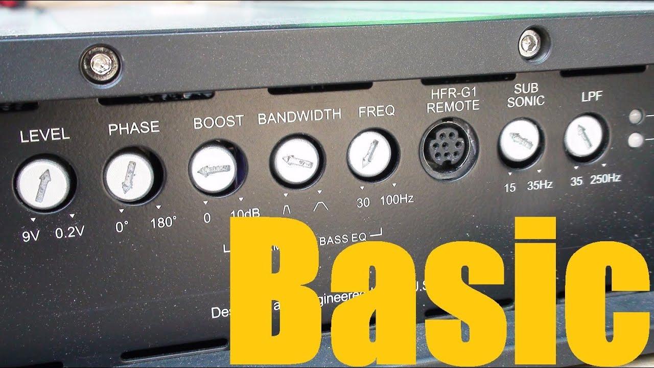 Setting Car Amplifiers (Gain,LPF,HPF,Bass Boost,Sub Sonic,EQ ...