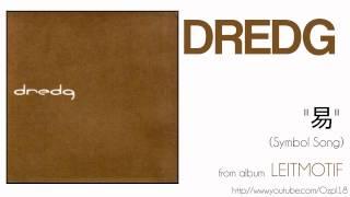 Dredg - 易 (Symbol Song)