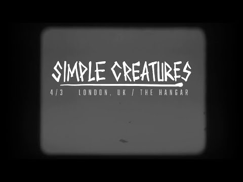 Simple Creatures Full London Show Hanger 3/4/2019