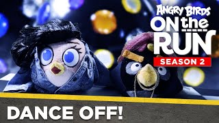 Angry Birds on the Run S2 | Dance Off! - Ep11 S2
