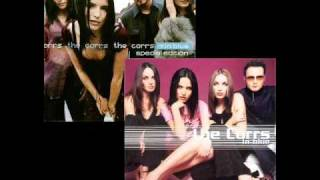 The Corrs - Radio ALBUM VERSION