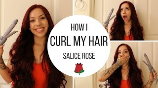 HOW I CURL MY HAIR!!! | SALICE ROSE