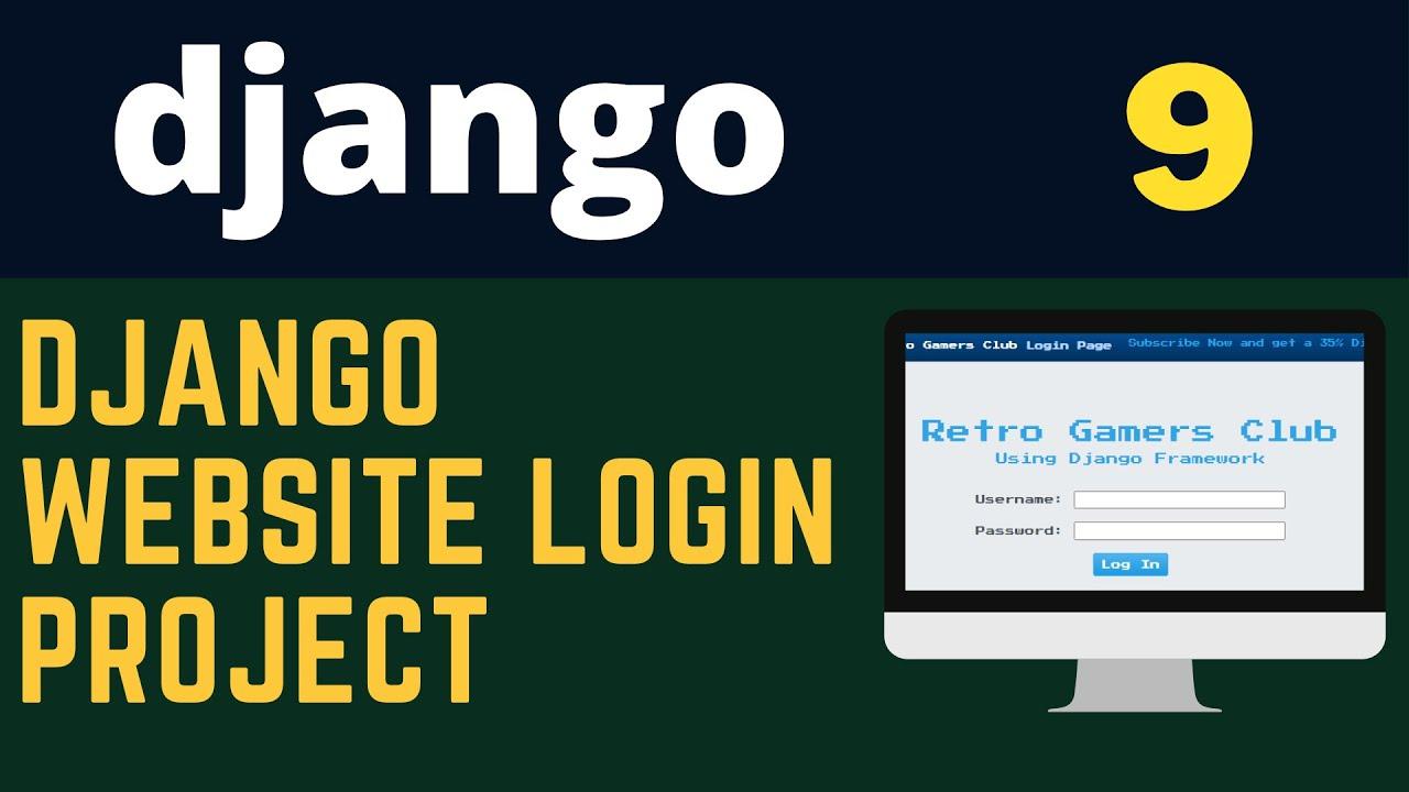 Build Login/Logout Form with Django Web Framework [ Python ]