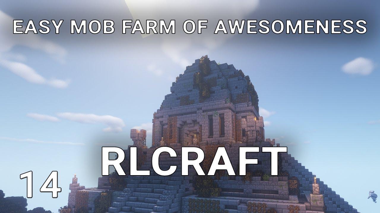 Rlcraft Easy Mob Farm Awesomeness In Rlcraft Youtube