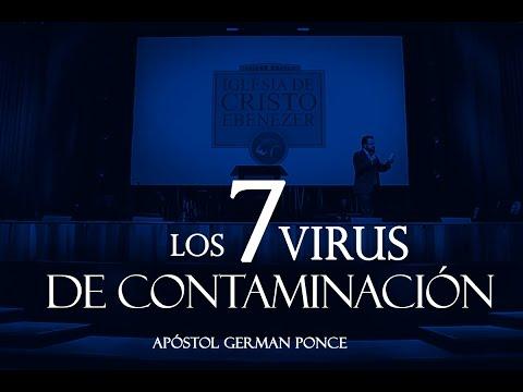 Apóstol German Ponce - Los 7 virus De Contaminación - martes 09 de mayo 2017