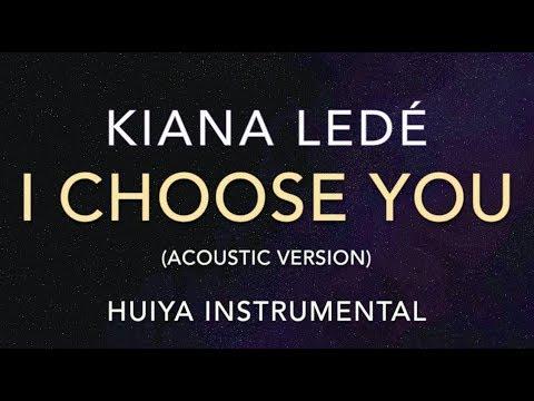 [Instrumental/karaoke] Kiana Lede - I Choose you (Acoustic ver.) [+Lyrics]