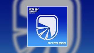 Скачать Sion Rae Paradiso Original Mix Alter Ego Records