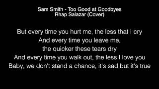 Sam Smith - Too Good at Goodbyes Lyrics MP3