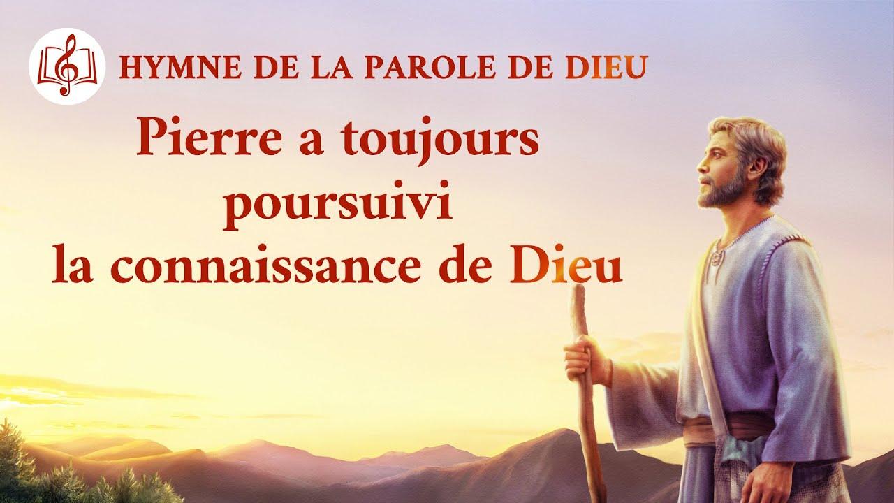 Musique chrétienne 2020 « Pierre a toujours poursuivi la connaissance de Dieu »