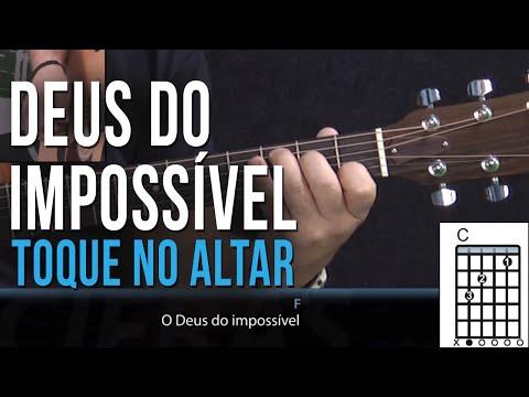 Toque no Altar - Deus do Impossível (como tocar - aula de violão)