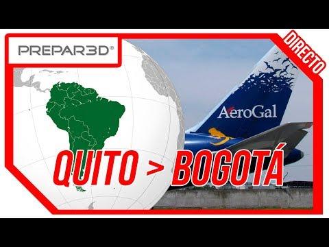P3D: Mi primera vez en Sudamérica! ◆ Quito ✈ Bogotá ◆ AEROGAL