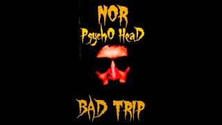 NOR - BAD TRIP ( Mystic Freestyle) - Scratch By JAGU FUNKBRAU