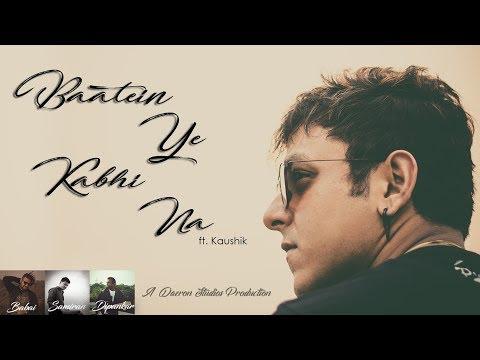 Baatein Ye Kabhi Na   Phir Mohabbat   Bollywood Mashup   Kaushik   Daeron Studios   in 4K