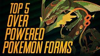 Top 5 | Overpowered Pokémon Forms | Mr1upz