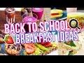 5 BACK TO SCHOOL BREAKFAST IDEAS! Healthy + Easy!