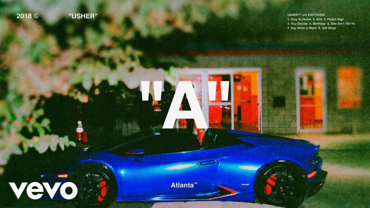Usher x Zaytoven - She Ain't Tell Ya (Audio)