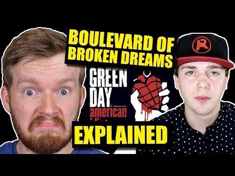 """Boulevard of Broken Dreams"" Deeper Meaning ft. ARTV 