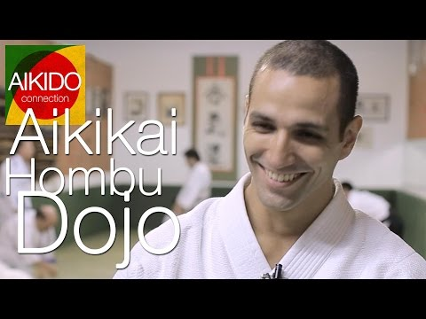 AIKIDO connection: Aikikai Hombu Dojo