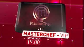 Új időpontban jelentkezik a MasterChef VIP és A Piramis