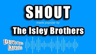 The Isley Brothers - Shout (Karaoke Version)