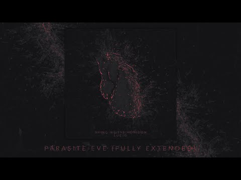 Bring Me The Horizon - Parasite Eve (Fully Extended)
