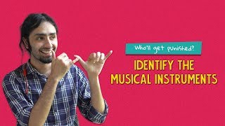Loser Gets Pain: Can You Identify These Musical Instruments By Sound? | Ok Tested